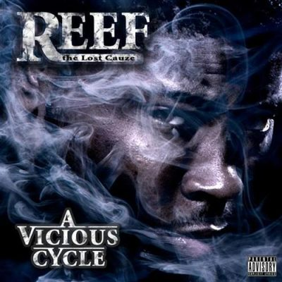 Reef The Lost Cauze – A Vicious Cycle (CD) (2008) (FLAC + 320 kbps)