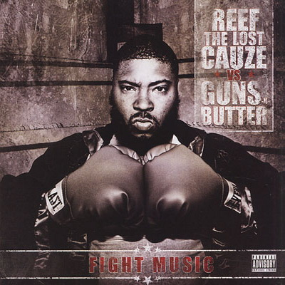 Reef The Lost Cauze – Fight Music (CD) (2010) (FLAC + 320 kbps)
