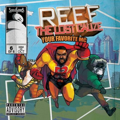 Reef The Lost Cauze & Snowgoons – Your Favorite MC (CD) (2011) (FLAC + 320 kbps)