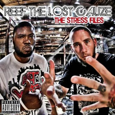Reef The Lost Cauze – The Stress Files (CD) (2008) (FLAC + 320 kbps)