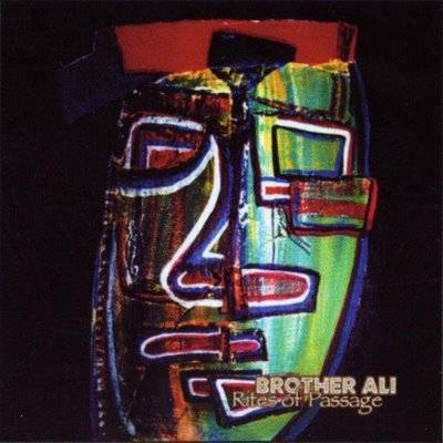 Brother Ali – Rites Of Passage (CD) (2000) (FLAC + 320 kbps)