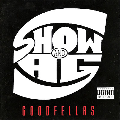 Show & A.G. – Goodfellas (CD) (1995) (FLAC + 320 kbps)
