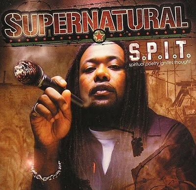 Supernatural – S.P.I.T. (Spiritual Poetry Ignites Thought) (CD) (2005) (FLAC + 320 kbps)