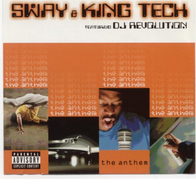 Sway & King Tech featuring DJ Revolution – The Anthem (CDM) (1999) (FLAC + 320 kbps)
