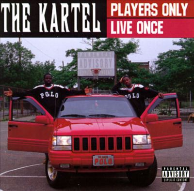 The Kartel - Players Only Live Once
