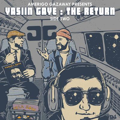 Amerigo Gazaway Presents – Marvin Gaye & Mos Def – Yasiin Gaye: The Return, Side Two (2014) (FLAC + 320 kbps)