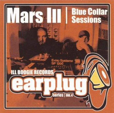 Mars Ill – The Blue Collar Sessions EP (CD) (2002) (FLAC + 320 kbps)