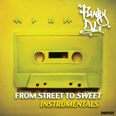 Funky DL – From Street To Sweet (WEB) (2013) (FLAC + 320 kbps)