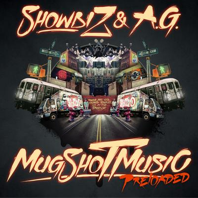 Showbiz & A.G. – MugShot Music Preloaded (Deluxe Edition) (WEB) (2012) (FLAC + 320 kbps)