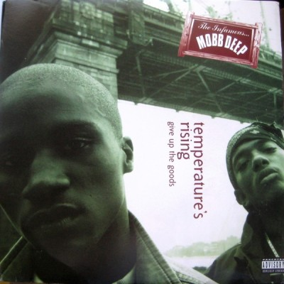 Mobb Deep – Temperature's Rising / Give Up The Goods (VLS) (1995) (FLAC + 320 kbps)