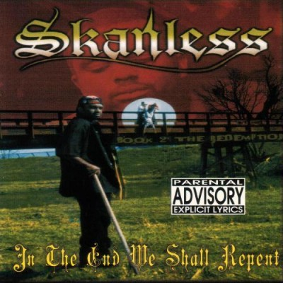 Skanless – In The End We Shall Repent (CD) (1999) (FLAC + 320 kbps)