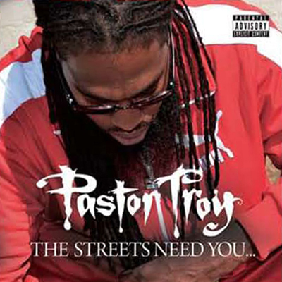 Pastor Troy – The Streets Need You… (CD) (2013) (320 kbps)