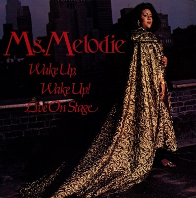 Ms. Melodie – Wake Up, Wake Up! / Live On Stage (VLS) (1989) (320 kbps)