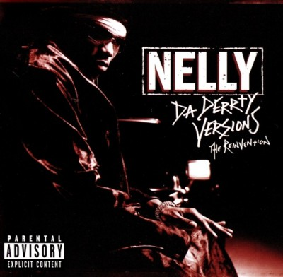 Nelly – Da Derty Versions: The Reinvention (CD) (2003) (FLAC + 320 kbps)