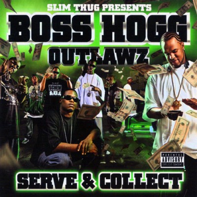 Boss Hogg Outlawz – Serve & Collect (CD) (2007) (FLAC + 320 kbps)