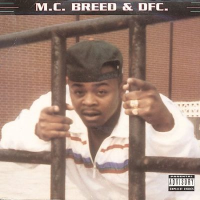 M.C. Breed & DFC – M.C. Breed & DFC (CD) (1991) (FLAC + 320 kbps)