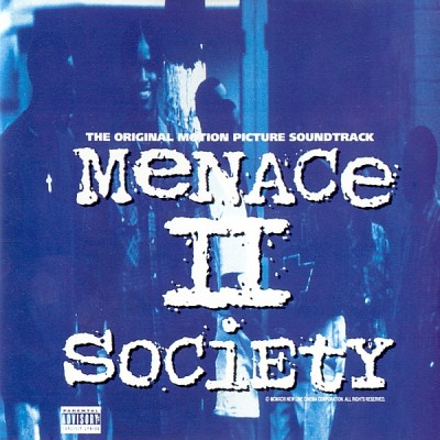 OST – Menace II Society (CD) (1993) (FLAC + 320 kbps)
