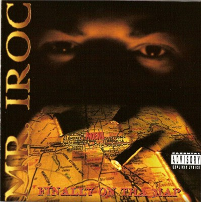Mr. Iroc – Finally On Tha Map (CD) (1996) (FLAC + 320 kbps)