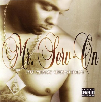 Mr. Serv-On – No More Questions (CD) (2003) (FLAC + 320 kbps)