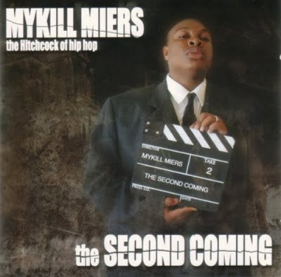 Mykill Miers – The Second Coming (CD) (2001) (FLAC + 320 kbps)