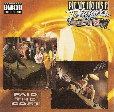 Penthouse Players Clique – Paid The Cost (CD) (1992) (FLAC + 320 kbps)