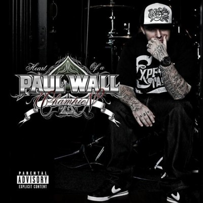 Paul Wall – Heart Of A Champion (CD) (2010) (FLAC + 320 kbps)