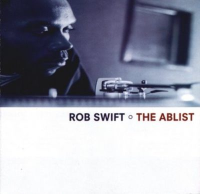 Rob Swift – The Ablist (CD) (1999) (FLAC + 320 kbps)