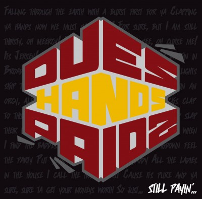 Hands – Dues Paid 2: Still Payin'… (WEB) (2010) (320 kbps)