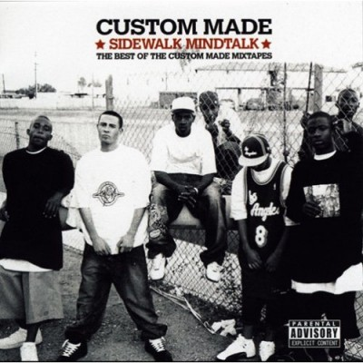 Custom Made – Sidewalk Mindtalk: The Best Ot The Custom Made Mixtapes (CD) (2006) (FLAC + 320 kbps)