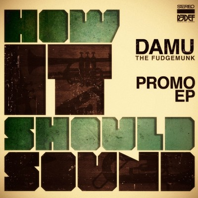 Damu The Fudgemunk – How It Should Sound EP (WEB) (2010) (320 kbps)