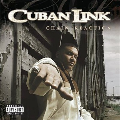 Cuban Link – Chain Reaction (CD) (2005) (FLAC + 320 kbps)