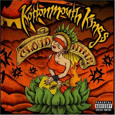 Kottonmouth Kings – Cloud Nine (CD) (2007) (FLAC + 320 kbps)