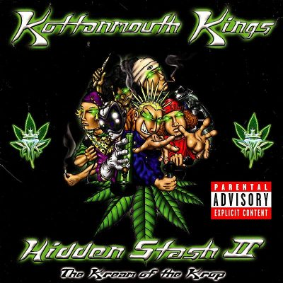 Kottonmouth Kings – Hidden Stash II: The Kream Of The Krop (CD) (2001) (FLAC + 320 kbps)