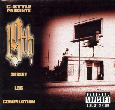 C-Style Presents – 19th Street LBC Compilation (CD) (1998) (FLAC + 320 kbps)