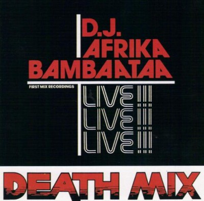 D.J. Afrika Bambaataa – Death Mix (CD Reissue) (1983-1997) (FLAC + 320 kbps)