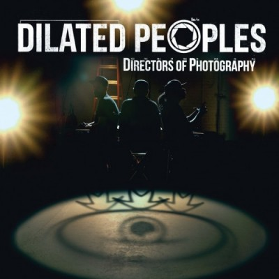 Dilated Peoples – Directors Of Photography (WEB) (2014) (FLAC + 320 kbps)