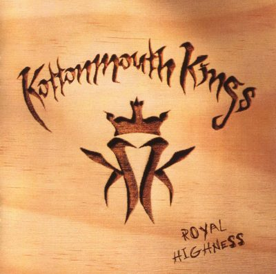 Kottonmouth Kings – Royal Highness (CD) (1998) (FLAC + 320 kbps)
