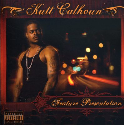 Kutt Calhoun – Feature Presentation (CD) (2008) (FLAC + 320 kbps)