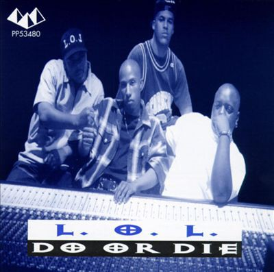 L.O.L. – Do Or Die (CD) (1994) (FLAC + 320 kbps)