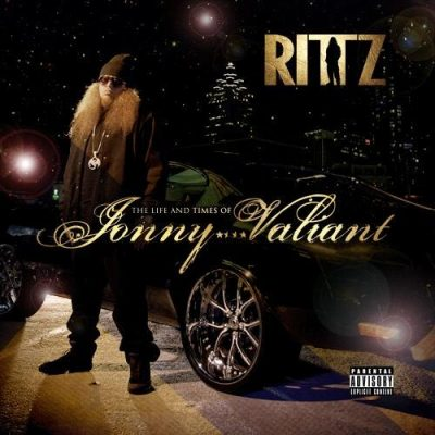Rittz – The Life And Times Of Jonny Valiant (CD) (2013) (FLAC + 320 kbps)