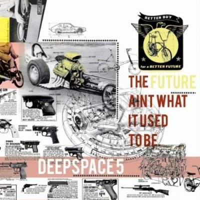 Deepspace5 – The Future Ain't What It Used To Be (CD) (2010) (320 kbps)