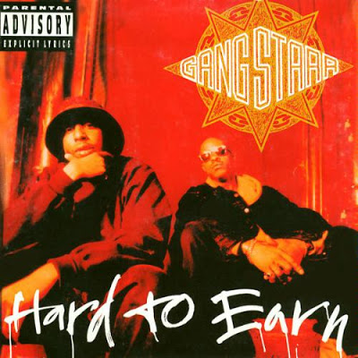 Gang Starr – Hard To Earn (CD) (1994) (FLAC + 320 kbps)
