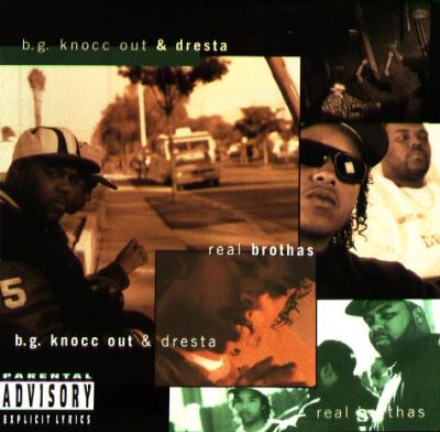 B.G. Knocc Out & Dresta – Real Brothas (CD) (1995) (FLAC + 320 kbps)