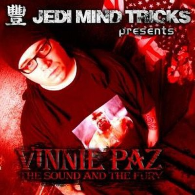 Vinnie Paz – The Sound And The Fury (CD) (2006) (FLAC + 320 kbps)