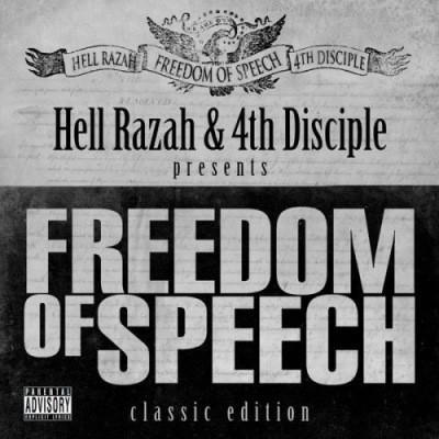 Hell Razah & 4th Disciple – Freedom Of Speech (Classic Editioin) (CD) (2004-2007) (FLAC + 320 kbps)