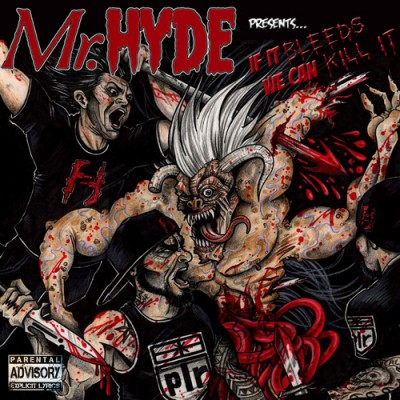 Mr. Hyde – If It Bleeds We Can Kill It (CD) (2012) (FLAC + 320 kbps)