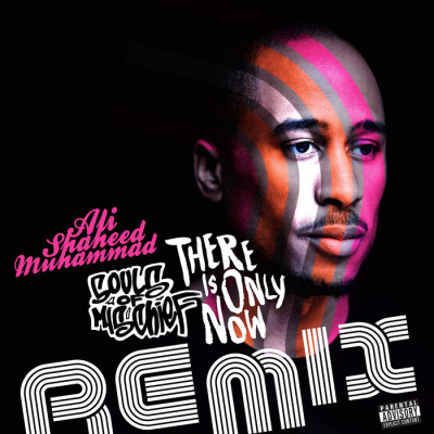 Souls Of Mischief & Ali Shaheed Muhammad – There Is Only Now (Remix) (2014) (WEB) (FLAC + 320 kbps)