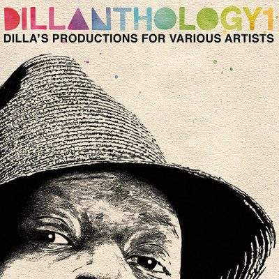 J Dilla – Dillanthology, Vol. 1: Dilla's Productions For Various Artists (CD) (2009) (FLAC + 320 kbps)