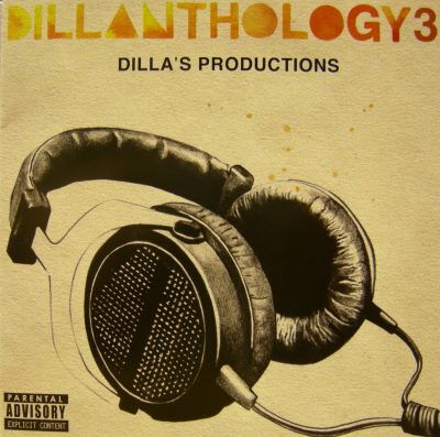 J Dilla – Dillanthology, Vol. 3: Dilla's Productions (CD) (2009) (FLAC + 320 kbps)