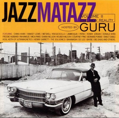 Guru – Jazzmatazz Volume II: The New Reality (CD) (1995) (FLAC + 320 kbps)